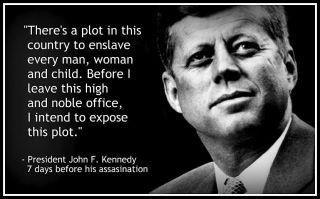 JFK, on the plot to enslave us all.